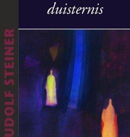 Rudolf Steiner, Licht en duisternis