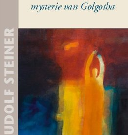 Rudolf Steiner, Michael en het mysterie van Golgotha
