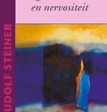 Rudolf Steiner, Omgaan met stress en nervositeit