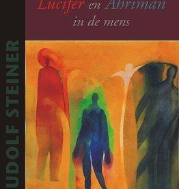 Rudolf Steiner, De strijd van Lucifer en Ahriman in de mens