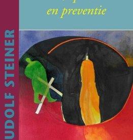 Rudolf Steiner, Ziektes, epidiemieën en preventie