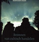 Bastiaan Baan, Bronnen van cultisch handelen