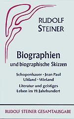 Rudolf Steiner, GA 33 Biographien und biographische Skizzen 1894-1905