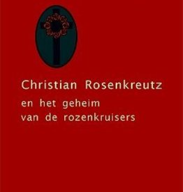 Rudolf Steiner, Christian Rosenkreutz en het geheim van de rozenkruisers