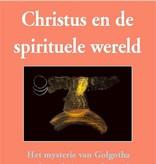 Rudolf Steiner, Christus en de spirituele wereld