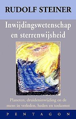 Rudolf Steiner, Inwijdingswetenschap en sterrenwijsheid