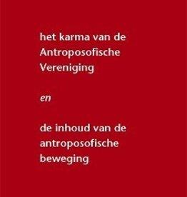 Rudolf Steiner, Het karma van de antroposofische vereniging
