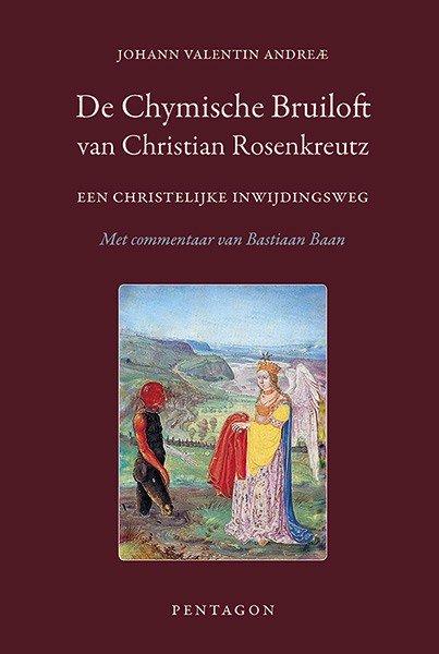 Johann Valentin Andreae, De Chymische Bruiloft van Christian Rosenkreutz