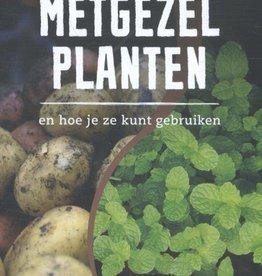 Helen Philbrick en Richard B. Gregg, Metgezelplanten