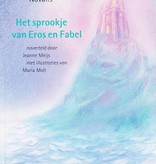 Novalis, Het sprookje van Eros en Fabel naverteld door Jeanne Meijs