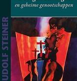 Rudolf Steiner, Verborgen vermogens en geheime genootschappen