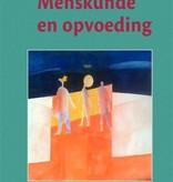 Rudolf Steiner, Menskunde en opvoeding