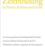 Wolfgang Schad, Zeitbindung in Natur, Kultur und Geist