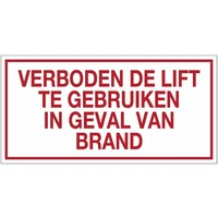 Pikt-o-Norm Veiligheidspictogram verboden de lift te gebruiken in geval van brand  PVC