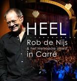 Rob de Nijs & MO - HEEL in Carré