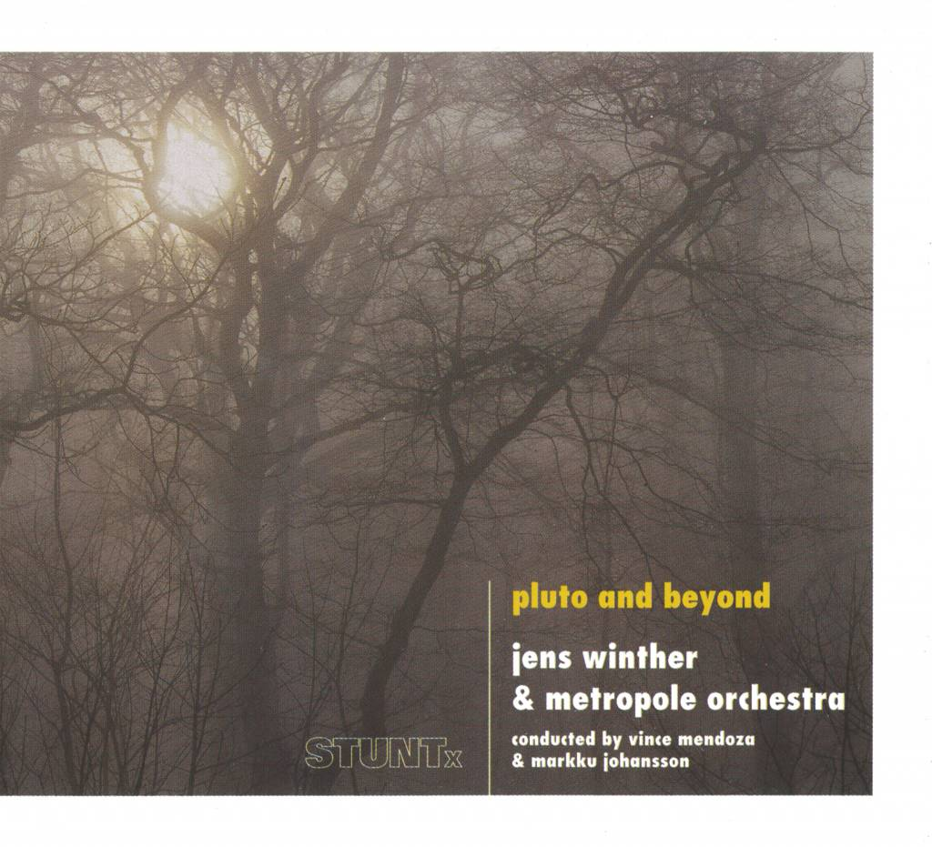 Jens Winther & Metropole Orkest - Pluto and Beyond