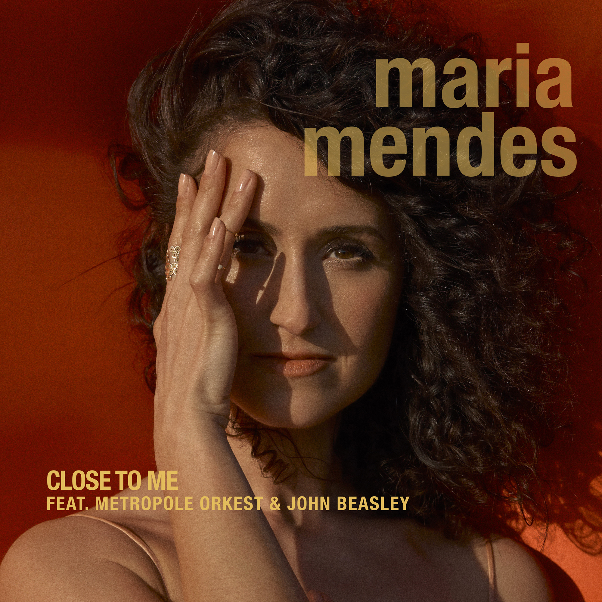 Maria Mendes - Close To Me (feat Metropole Orkest & John Beasley)