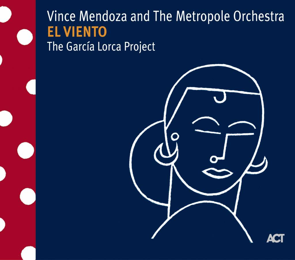 Vince Mendoza and the Metropole Orchestra - the García Lorca Project