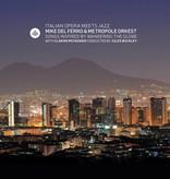 Mike del Ferro with Metropole Orkest and Claron McFadden - Italian Opera meets Jazz