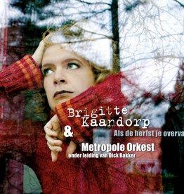 Brigitte Kaandorp & Metropole Orkest - Als de herfst je overvalt (toureditie)