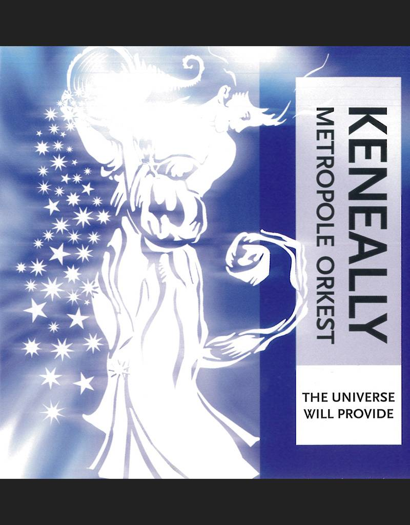 Keneally & MO - The Universe Will Provide