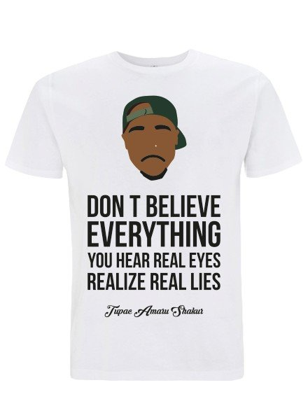 DOPE ON COTTON DOC Flat design Tupac Dont Believe Organic T-shirt