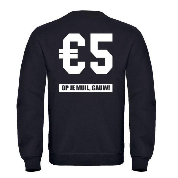 5 EURO, OP JE MUIL, GAUW HEREN SWEATER