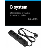 B System B System Stekkerdoos 5 voudig voeding 1.5 meter BS-SD515