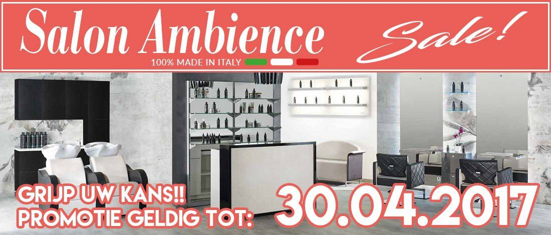 Salon Ambience Special t/m 30.04.2017