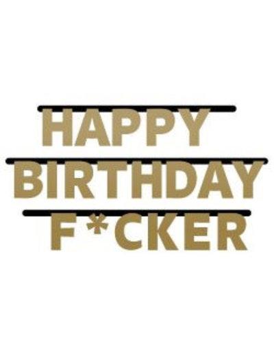 Happy birthday F*cker Letter Banner