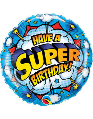 Folieballon Have a Super Birthday - 45cm
