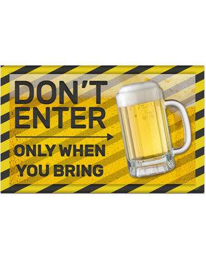 versiering Deurbord Bierfeest Don't Enter