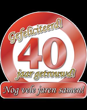 Versiering Huldeschild 40 Jaar Getrouwd